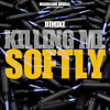 Killing Me Softly [FREE DOWNLOAD]
