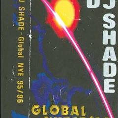 DJ Shade   Global NYE 95 - 96   Side A