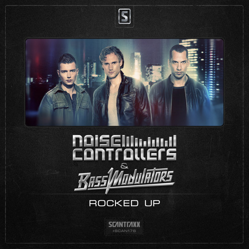 Rocked Up (with Noisecontrollers)