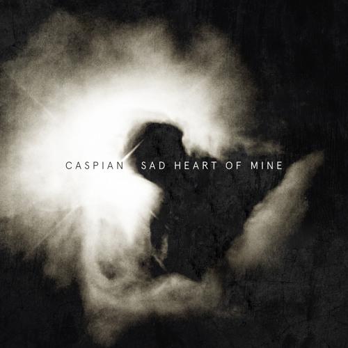 "Caspian - ""Sad Heart Of Mine"""