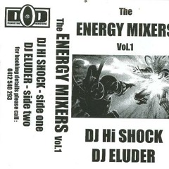 DJ Hi Shock   The Energy Mixers Vol. 1   Side 1