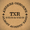 Friend of the Devil- Anders Osborne Almost Acoustic Band TXR 8/22/14
