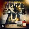 POPCAAN - NEVER SOBER [CLEAN]