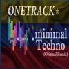 ONETRACK  -Minimal Techno- Ft  #DavidGuetta (Original Remix)
