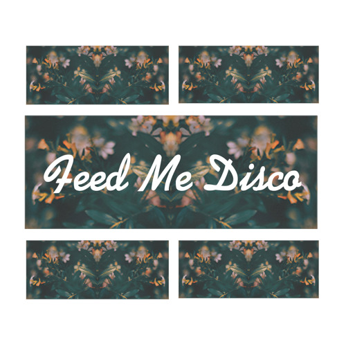 Feed Me Disco Mixtapes