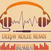 Deejay Rolee Remix - Mixtape Breakbeat Spesial Mumang