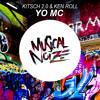 Kitsch 2.0 & Ken Roll - Yo Mc (Original Mix)OUT NOW!
