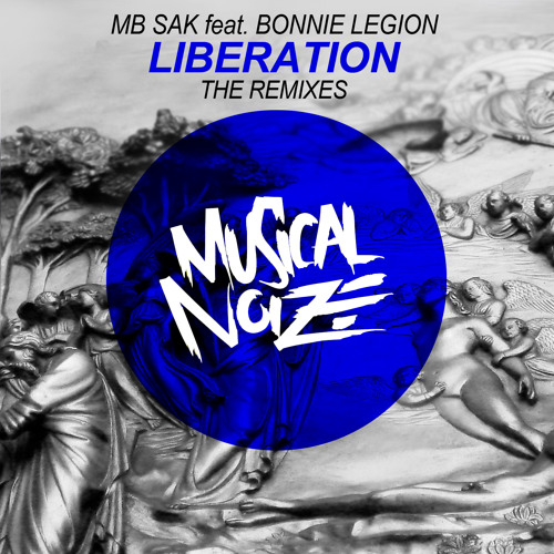MB Sak Feat. Bonnie Legion - Liberation (Sortek & T-Eleven remix)