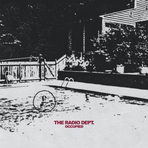 The Radio Dept. - Occupied