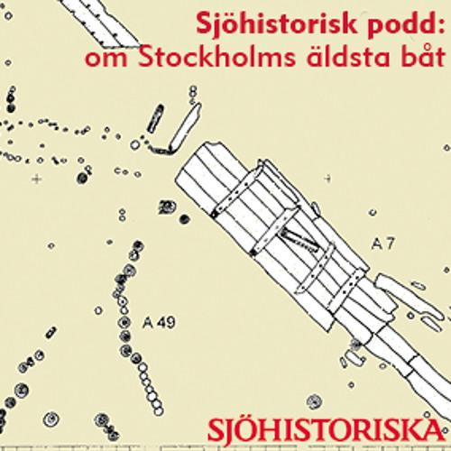 Sjöhistorisk podd: om Stockholms äldsta båt