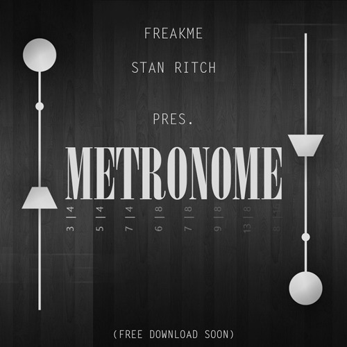 Download FreakMe & Stan Ritch - Metronome (Followers Version)