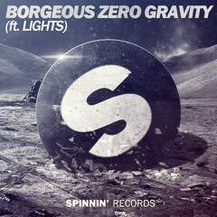 Borgeous Feat. Lights - Zero Gravity (Original Mix)