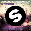 Quintino & Sandro Silva - Aftermath (Original Mix)