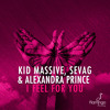 Kid Massive, Sevag & Alexandra Prince - I Feel For You (Preview) [Available June 29]