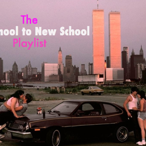 The Old School to New School Playlist