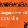 Gregor Salto & KiT - Otro Dia (Tambutronic Remix)