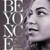 Paris - Beyonce: Life Is But A Dream