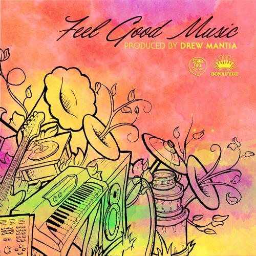 Drew Mantia - Feel Good Music