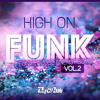 High on Funk Vol.2 - Funky Tech House Energy Bomb