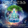 ONENESS WITH NATURE - HEALING WAVES MEDITATION - Crystal Singing Bowls Chakra Chants