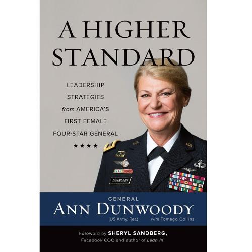 Gen. Ann Dunwoody - A Higher Standard