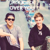 Jack and Jack - Over You (New Song)