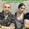 DJ SHONE FEAT. EMINA JAHOVIC & NO! TECA GAMBINO - MUSKE PRICE