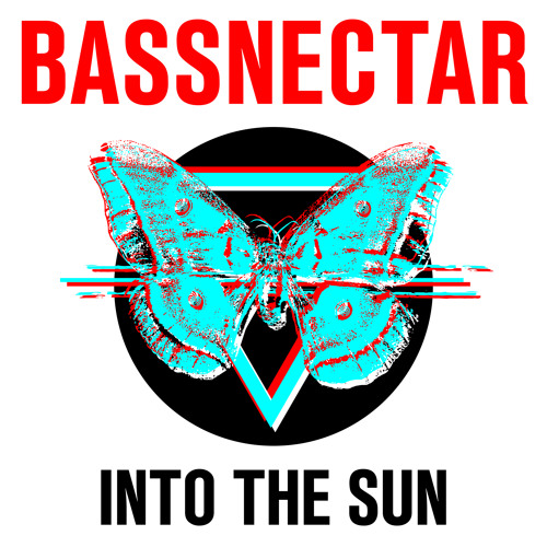 Bassnectar - Into The Sun [2015]