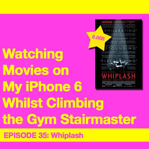 Movie Review 35: Whiplash (2014)