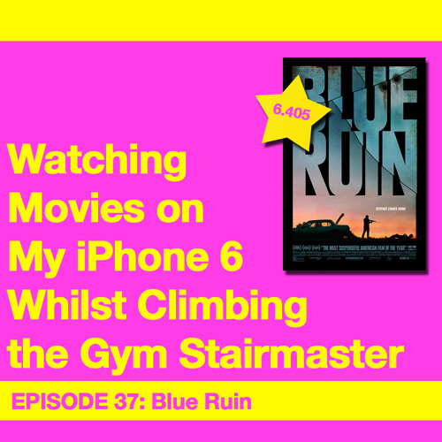 Movie Review 37: Blue Ruin (2014)