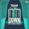 Let Ya Hair Down (Feat. The Dream & Vantrease)