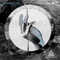Golden Vessel - Borrowed Time (ft. Tiana Khasi)