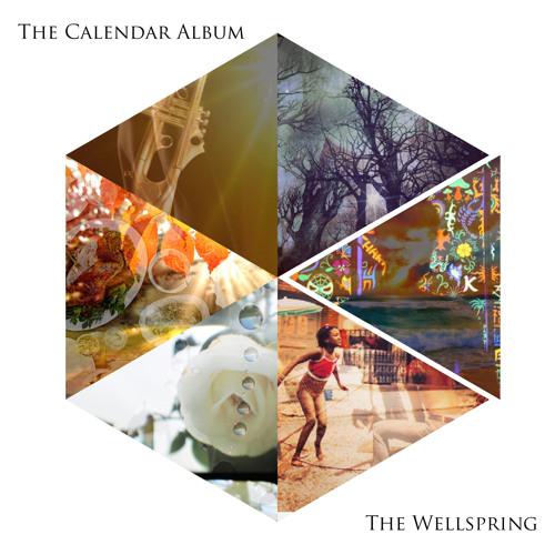 The Calendar Album by The Wellspring