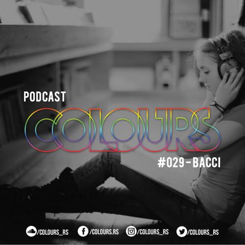 Colours Podcast #29 - Bacci