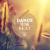 Danielle Diaz - Dance To The Beat (June 2K15)