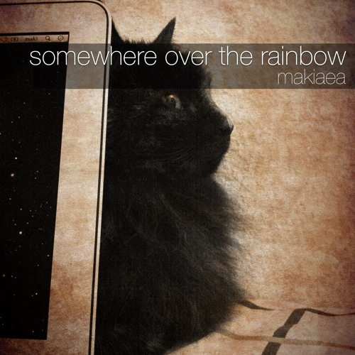 somewhere over the rainbow (judy garland cover) makiaea - vocal solo