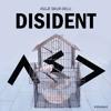 DISIDENT mp3