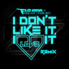 Flo Rida Ft. Robin Thicke - I Don't Like It (E-Rock X Clayton William Twerk Remix )