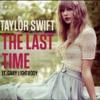 The Last Time - Taylor Swift Ft. Gary Lightbody