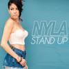 Nyla - Stand Up
