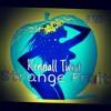 Kennall Twist - Strange Fruit - Kanye West Remix