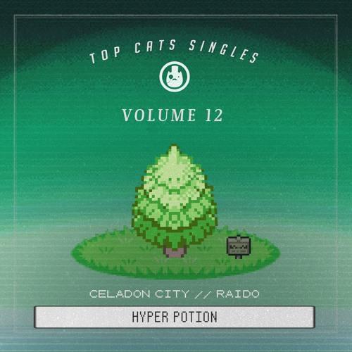 Raido Celadon City Hyper Potion By Top Cats Free Download On