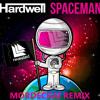 Hardwell - Spaceman (Mordeckai Remix)