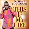 This Is My Life by Nathan Townsend