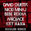 David Guetta ft. Nicki Minaj, Bebe Rexha & Afrojack