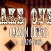 Carson Lueders - Take Over (ft. Jordyn Jones)