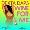 Dexta Daps Wine For Me Mp3