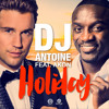 DJ Antoine feat. Akon - Holiday (DJ Antoine Vs Mad Mark 2k15 Radio Edit) mp3