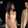 Sanam - Kuch Na Kaho ft. Shirley Setia mp3
