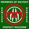 Members Of Mayday - Perfect Machine (Motor Trend Rmx)